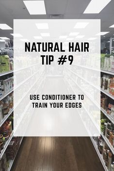 Natural Hair Tip #9