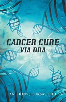 For decades now, treatment for cancer has been limited to radiation, chemotherapy, surgery, and herbal remedies—all of which offering only a small measure of hope for recovery. Now, however, there may be another option with even better results. Author Anthony J. Luksas, PhD, has dedicated over fifty years to research for not just a treatment, but a cure. His decades in the field have led him to the discovery of the ages: a road map to a cure for cancer using DNA.