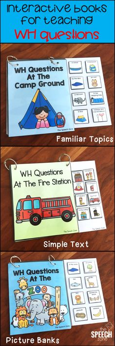 Help students practice answering wh questions with these interactive story books.  Each story is about a familiar topic and comes with a picture bank to provide students with visual prompts.  The target questions cover basic labeling who, what, and where questions.  These books are a great speech therapy activity for kids in preschool, children with autism, or students who have language delay.