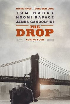 THE DROP (2014): Bob Saginowski finds himself at the center of a robbery gone awry and entwined in an investigation that digs deep into the neighborhood's past where friends, families, and foes all work together to make a living - no matter the cost.