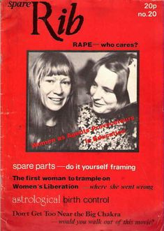HuffPost UK Lifestyle are excited to announce the relaunch of radical feminist magazine Spare Rib.According to Media Guardian, the magazine, which folded 20 years ago in could be relaunched as e. Raven Pictures, Second Wave Feminism, Womens Liberation, Spare Ribs, Political Events, Magazine, Patriarchy, Collages, Charlotte