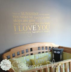 You Are My Sunshine My Only Sunshine Sticky Vinyl by thestickerhut, $23.99 Or I want this...