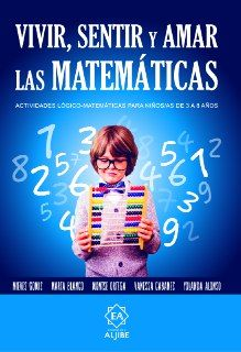 Ya tenemos en nuestro poder este fantástico libro que nos han mandado nuestros amigos de la editorial aljibe.Vivir, sentir y amar las matemáticas un imprescindible para nuestra biblioteca de trabajo. …