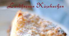 ein zauberhafter Käsekuchen vom Lande mit leckerer Vanillecreme und Beerenkonfitüre Dairy, Cheese, Baking, Desserts, Food, Edible Crafts, Vanilla Cream, Apple Tea Cake, Berries