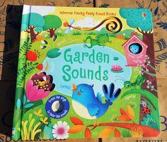 Călători printre cărți: Usborne Touch-feely Sound Books: Garden Sounds