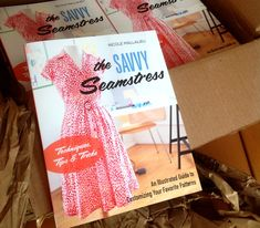You SEW Girl: The Savvy Seamstress - It's a real book!
