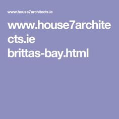 www.house7architects.ie brittas-bay.html