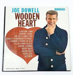 Joe Dowell  Wooden Heart Monaural Vinyl Record LP Album Smash Records G+ Young Love, Wooden Hearts, Vinyl Records, Albums, Believe, Boys, Baby Boys, Senior Boys, Sons