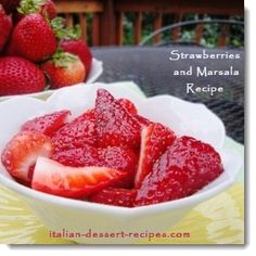 I have 2 fresh strawberry desserts and a whole fruit dessert recipes section.One is a fresh strawberry cake recipe and this one where strawberries and marsala are mix.See this 2 strawberry delights and over 200 Italian dessert recipes with photos. Italian Desserts, Just Desserts, Italian Recipes, Fresh Strawberry Desserts, Marsala Recipe, Dog Food Recipes, Pumpkin, Fruit Dessert, Gig Poster