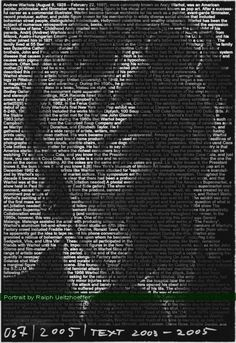 Andy Warhol. Mind-Blowing Text Portraits of Famous Musicians and Artists by Caroline Stanley. Image credit: Ralph Ueltzhoeffer