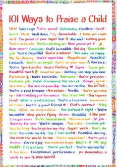 101 ways to praise a child -- helpful for report card and progress report comments too!