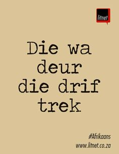 Inspiring Quotes About Life, Inspirational Quotes, Afrikaans Language, Afrikaanse Quotes, Interesting Quotes, New Beginnings, Wise Words, Poems, Wisdom