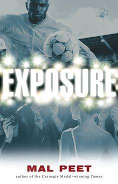 Exposure by Mal Peet Soccer