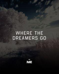 Where the dreamers go   #techno