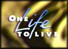 One Life to Live, probably the first show I ever watched and I watched it my whole life until they took it off the air :(