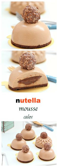 Creamy , dreamy Nutella mousse cakes