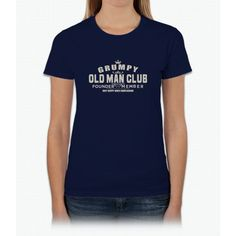Grumpy Old Man Club Funny Great Gifts T-Shirt For Men Womens T-Shirt