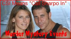 Nora and Eric Sharp from Sharpo's Famous Murder Mystery Parties.  Fun, exciting events to make your party a smashing success.