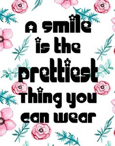 Wear a smile inspirational quote gift for daughter gift for positive quotes for teens, inspirational Positive Quotes For Teens, Inspirational Quotes For Girls, Lds Quotes, Funny Quotes For Teens, Gift Quotes, Quotes For Kids, Qoutes, Good School Quotes, Good Girl Quotes