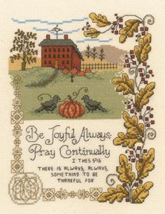 Bible Verses - Cross Stitch Patterns & Kits - 123Stitch.com Be joyful always pray continually. There is always, always something to be thankful for.
