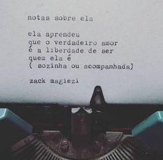 O Zack Magiezi dispensa apresentações. Ele traduz direitinho nossos sentimentos em palavras. Impossível começar a semana da poesia aqui no Tumblr sem ele.