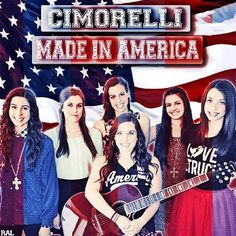 #Cimorelli #MadeInAmerica love this song