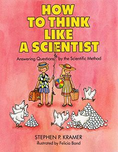 How to Think Like a Scientist: Answering Questions by the... https://www.amazon.com/dp/0690045654/ref=cm_sw_r_pi_dp_U_x_AI8RAb8HHBT5D