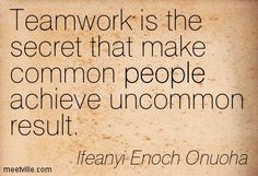 Teamwork Is The Secret That Make Common People Achieve Uncommon Result - Ifeanyi Enoch Onuoha