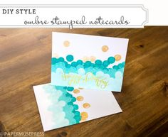 Ombre Stamped Notecards @ Paper Muse Press - such a cute idea and so many options for different color combos.