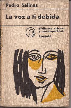 Pedro Salinas. La voz a tí debida (1933) Thing 1, Book Writer, Spanish Language, My Books, Reading, My Love, Words, Movie Posters, Writers