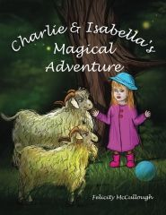 Charlie ANd Isabella's Magical Adventure Paperback
