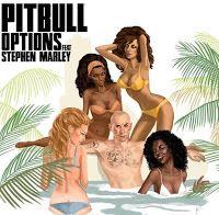 "RADIO   CORAZÓN  MUSICAL  TV: PITBULL ESTRENA ""OPTIONS"", SU NUEVO SINGLE."