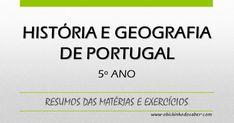 História e Geografia de Portugal 5º   Matéria de história e geografia de Portugal