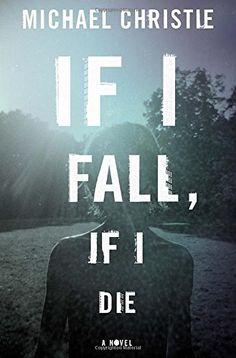If I Fall, If I Die by Michael Christie http://www.amazon.com/dp/0804140804/ref=cm_sw_r_pi_dp_Ruhcvb1VG8345