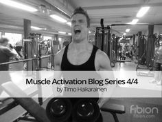 3 Best Ways to Improve Your Muscle Activation. Muscle activation blog –series 4/4  General tricks to improve the ability of the activation are fairly straightforward. Accurate methods for exercise movements and choice of other training and teaching methods of course vary greatly. Here are few examples:  Do strength training that includes loads that are heavy enough. For a beginner already over 60%  Read the whole story on Fibion.com. Teaching Methods, Certified Personal Trainer, Series 4, Physical Activities, Strength Training, Improve Yourself, Muscle, Weight Loss, Exercise