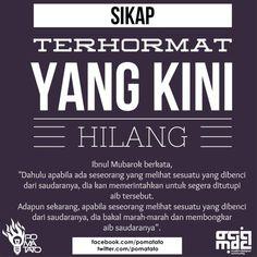 Sikap Terhormat Yang Kini Hilang   ibnul Mubarok   @pomatato tweet.
