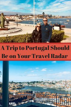 Plan your next adventure! A Trip to Portugal Should Be On Your Travel Radar | https://www.adventuresofemptynesters.com/plan-your-next-adventure-a-trip-to-portugal-should-be-on-your-travel-radar/