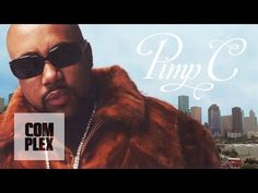 'Long Live the Pimp': A Documentary on the Life and Legacy of Pimp C | Complex - YouTube