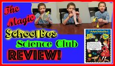 The Magic School Bus Science Club Review
