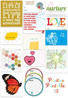 Kind over matter has a collection of positive printables that can be used by you, printed out for others or some would be good for cards