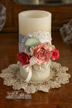 LW Designs: Think Spring: Vintage Rose Candle Wrap