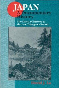 Japan: A Documentary History: v. The Dawn of History to the Late Eighteenth Century (Japan - A Documentary History) Reading Online, Books Online, Japanese History, David J, Used Books, Book Publishing, Ebook Pdf, Dawn, Documentaries