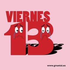 ¿Y qué culpa tiene el 13? A los friggaatriscaidecafóbicos... ¡feliz viernes 13 y tranquilos que mañana ya es 14! #gruetzi #thehappiestadvertisingagencyintheworld #viernes13
