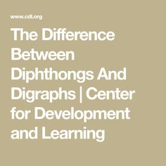 By Linda Farrell The terms digraph and diphthong are common terms in the reading world. At workshops on spelling or phonics, I often find that many people are Learning Phonics, Teaching Grammar, Reading Intervention, Fourth Grade, Spelling, Ideas, Thoughts, Games