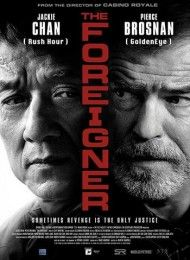 The Foreigner Streaming Vf Movie Posters Tv Series Online Movies 2017