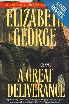 A Great Deliverance (Inspector Lynley Mysteries, No. 1): Elizabeth George: 9780553384796: Amazon.com: Books