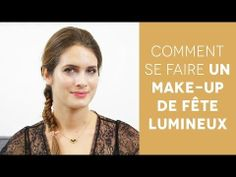 Comment se faire un make-up de fête lumineux ?  #tuto #makeup #maquillage #howto #party #birchboxfr