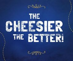 Our guiding philosophy… #cheese #quote