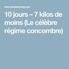 10 jours – 7 kilos de moins (Le célèbre régime concombre)