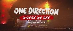 """ARE YOU READY? Take a peek at 1D's """"Where We Are"""" concert film, hitting theaters in October. IS IT OCTOBER YET?!"""